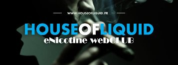 HOUSE OF LIQUID